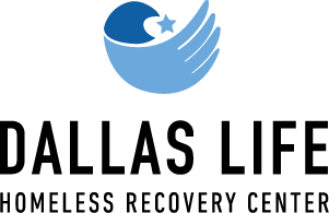 DALLAS LIFE, RECOVERY FOR THE HOMELESS